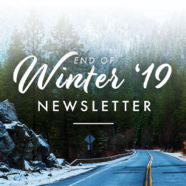 End of Winter 2019 Newsletter